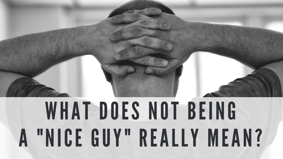 What does stopping the nice guy syndrome mean