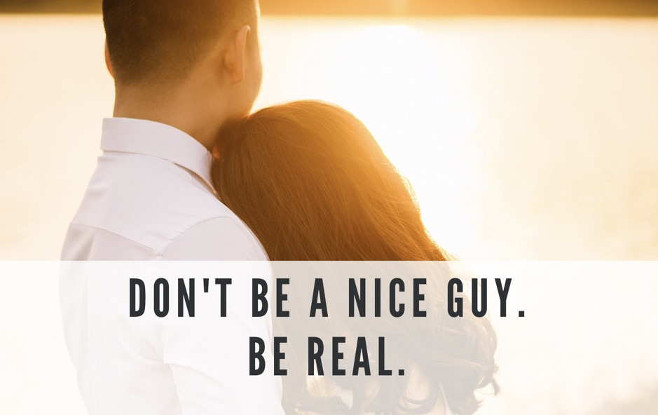 "How To Be ""Nice"" Without Being A ""Nice Guy"" 2"